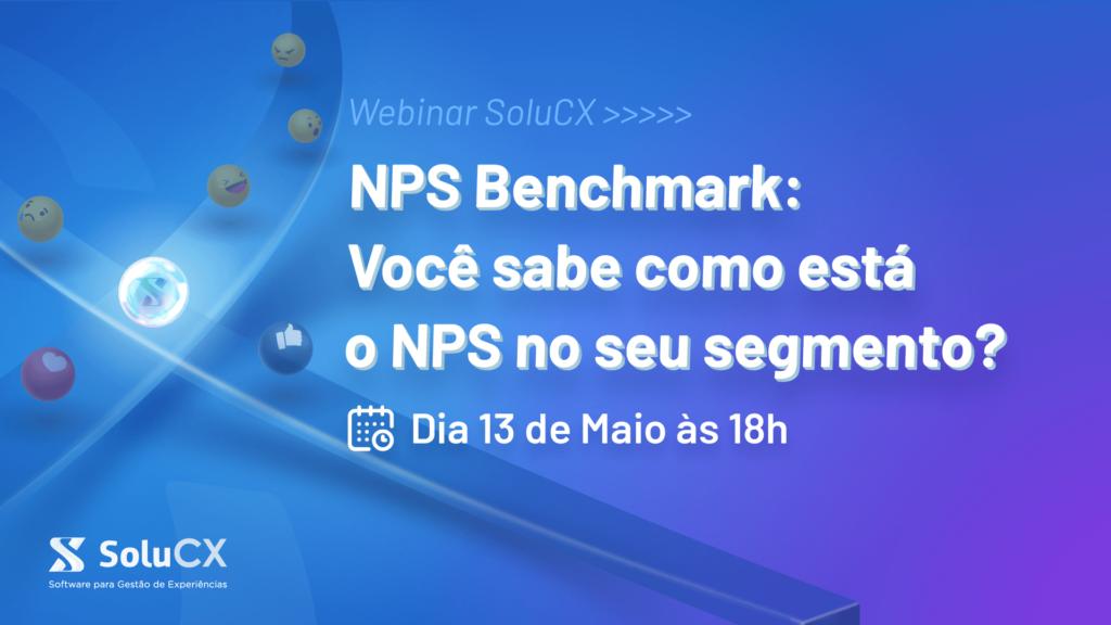 NPS Benchmark: você sabe como está o NPS no seu segmento?
