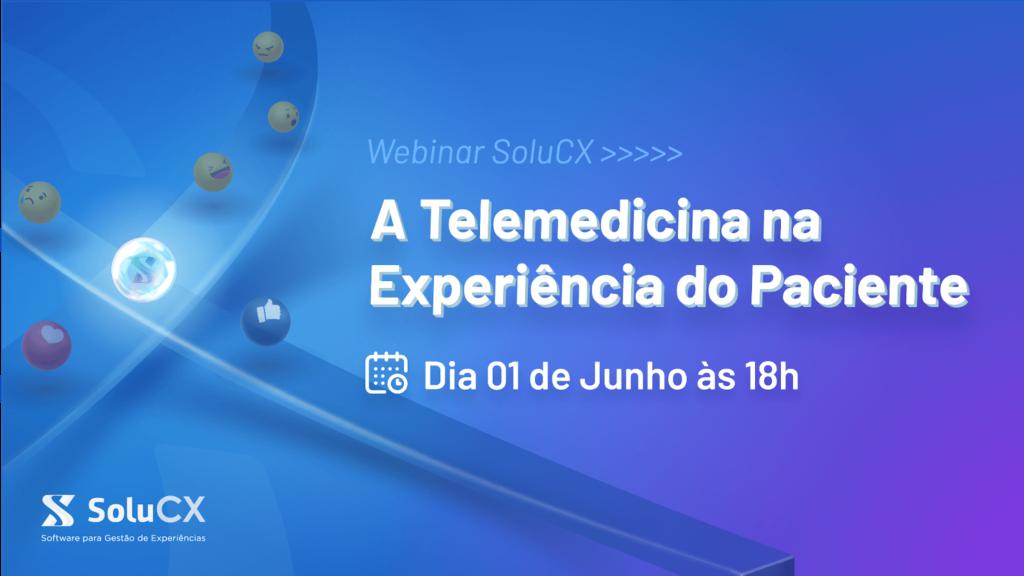 A Telemedicina na Experiência do Paciente