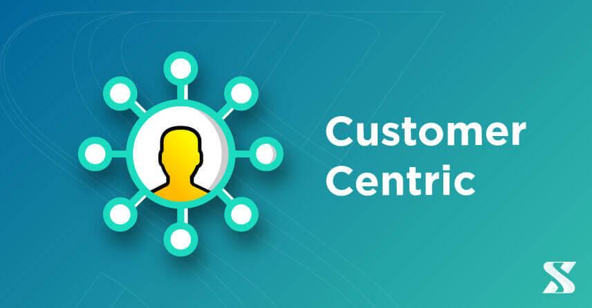 Definição Customer Centric